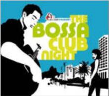 The Bossa Club Night - CD Audio