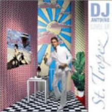Live in St. Tropez - CD Audio di DJ Antoine