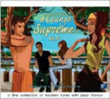 A Lounge Supreme vol.5 - CD Audio