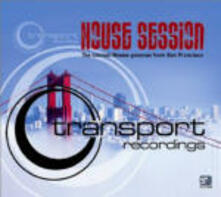 House Session. Transport Recordings - CD Audio