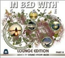 In Bed with Space. Lounge Edition - CD Audio