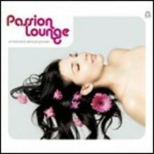 Passion Lounge. Emotional & Senzual Grooves - CD Audio