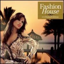 Fashion House 2. Dubai Edition - CD Audio