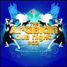 The Arabian Club Night #02 - CD Audio