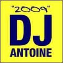 2009 - CD Audio di DJ Antoine