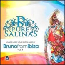 Pure Salinas vol.4 (Mixed by Bruno from Ibiza) - CD Audio