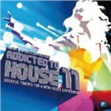 Addicted to House 11 - CD Audio