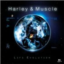 Life Evolution - CD Audio di Harley & Muscle