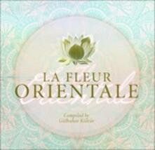 Le fleur orientale - CD Audio