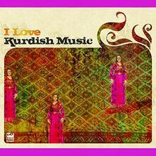 I Love Kurdish (Digipack) - CD Audio