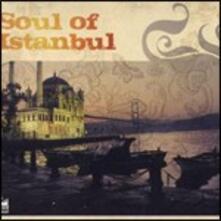 Soul of Istanbul - CD Audio