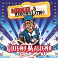 Ghigno maligno - CD Audio di Sandokan,Manicomio Latino