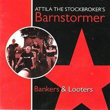 Bankers & Looters - CD Audio Singolo di Attila the Stockbroker