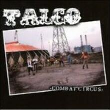 Combat Circus - CD Audio di Talco