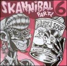 Skannibal Party vol.6 - CD Audio