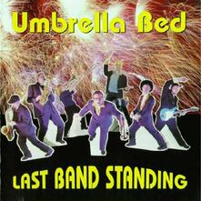 Last Band Standing - CD Audio di Umbrella Bed