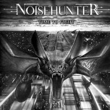 Time to Fight - CD Audio di Noisehunter