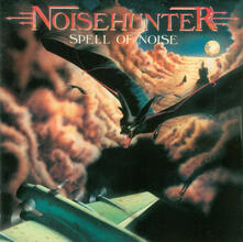 Spell of Noise - CD Audio di Noisehunter
