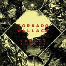 Lonely Planet (Digipack) - CD Audio di Tornado Wallace