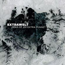 Fear of an Extra Planet - CD Audio di Extrawelt