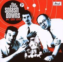 We Are Go! - CD Audio di Splashdowns
