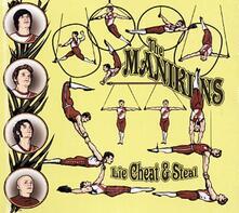 Lie, Cheat and Steal - CD Audio di Manikins