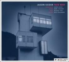 Fair Way - CD Audio di Jason Seizer