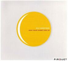 Keep Your Sunny Side Up - CD Audio di Bill Carrothers