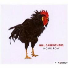 Home Row - CD Audio di Bill Carrothers