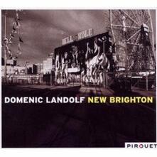 New Brighton - CD Audio di Domenic Landolf