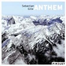 Anthem - CD Audio di Sebastian Gille