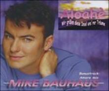 Aloahe - CD Audio Singolo di Mike Bauhaus