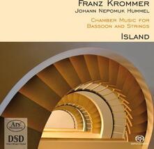 Chamber Music For Bassoon & Strings - SuperAudio CD di Johann Nepomuk Hummel,Franztisek Vincenc Krommer,Island