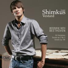 Interview with Beethoven - SuperAudio CD di Ludwig van Beethoven