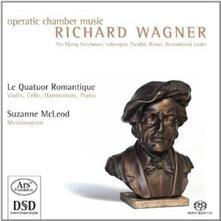 Operatic Musica da Camera - SuperAudio CD di Richard Wagner