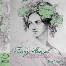 Early French Songs - CD Audio di Fanny Mendelssohn-Hensel