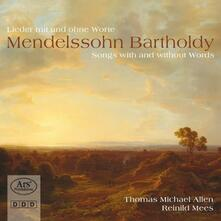 Songs with & Without Word - CD Audio di Felix Mendelssohn-Bartholdy