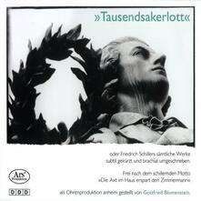 Tausendsakerlott. Schiller - CD Audio