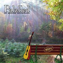 Palzlied - CD Audio di Anonyme Giddarischde