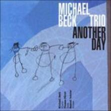 Another Day - CD Audio di Michael Beck