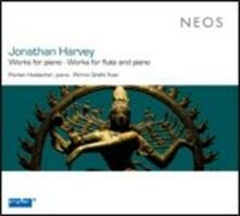 Musica per pianoforte - Musica per flauto e pianoforte - CD Audio di Jonathan Harvey