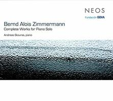 Complete Works For Piano Solo - CD Audio di Bernd Alois Zimmermann