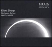 Orchestra Carbon. Sharp Edition vol.4 - CD Audio di Elliott Sharp