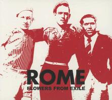 Flowers from Exile - CD Audio di Rome