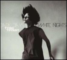 Dark Days, White Nights - CD Audio di Tying Tiffany