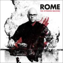 The Hyperion Machine - CD Audio di Rome
