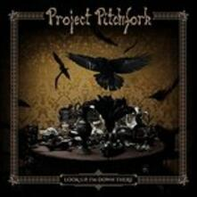 Look Up, I'm Down Here (Limited Edition) - CD Audio di Project Pitchfork
