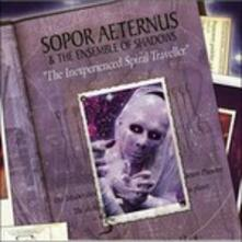 Inexperienced Spiral Traveller - CD Audio di Sopor Aeternus