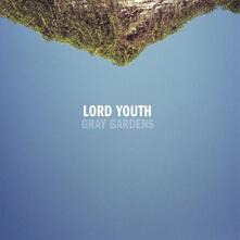 Gray Gardens - CD Audio di Lord Youth
