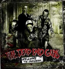 Welcome the Darkness - CD Audio di Dead End Guys